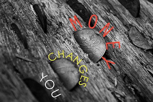 photo credit: Brad Higham MONEY CHANGES YOU via photopin (license)
